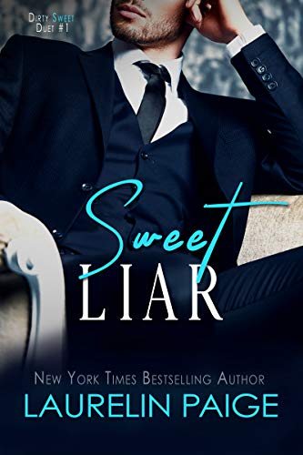 Sweet Liar (Dirty Sweet Book 1)