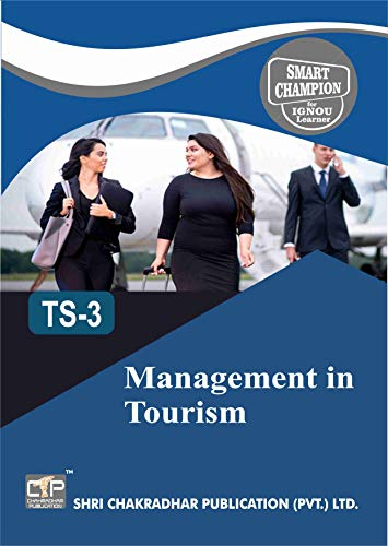 TS 3 MANAGEMENT IN TOURISM SOLVED GUESS PAPERS FOR IGNOU EXAM PREPARATION WITH LATEST SYLLABUS