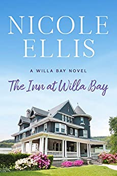 The Inn at Willa Bay: A Willa Bay Novel