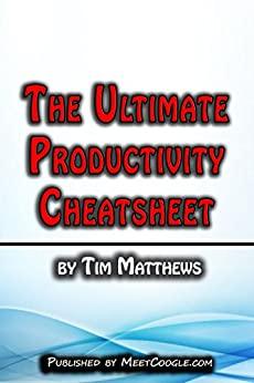 The Ultimate Productivity Cheatsheet