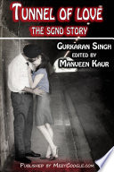 Tunnel of Love, The SGND Story