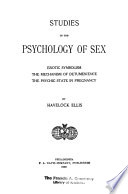 Erotic Symbolism, The Mechanism of Detumescence; the Psychic State in Pregnancy