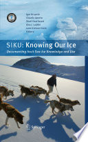 SIKU: Knowing Our Ice, Documenting Inuit Sea Ice Knowledge and Use