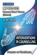 MPCE-023: INTERVENTIONS IN COUNSELLING,
