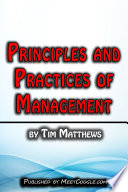 Principles and Practices of Management,